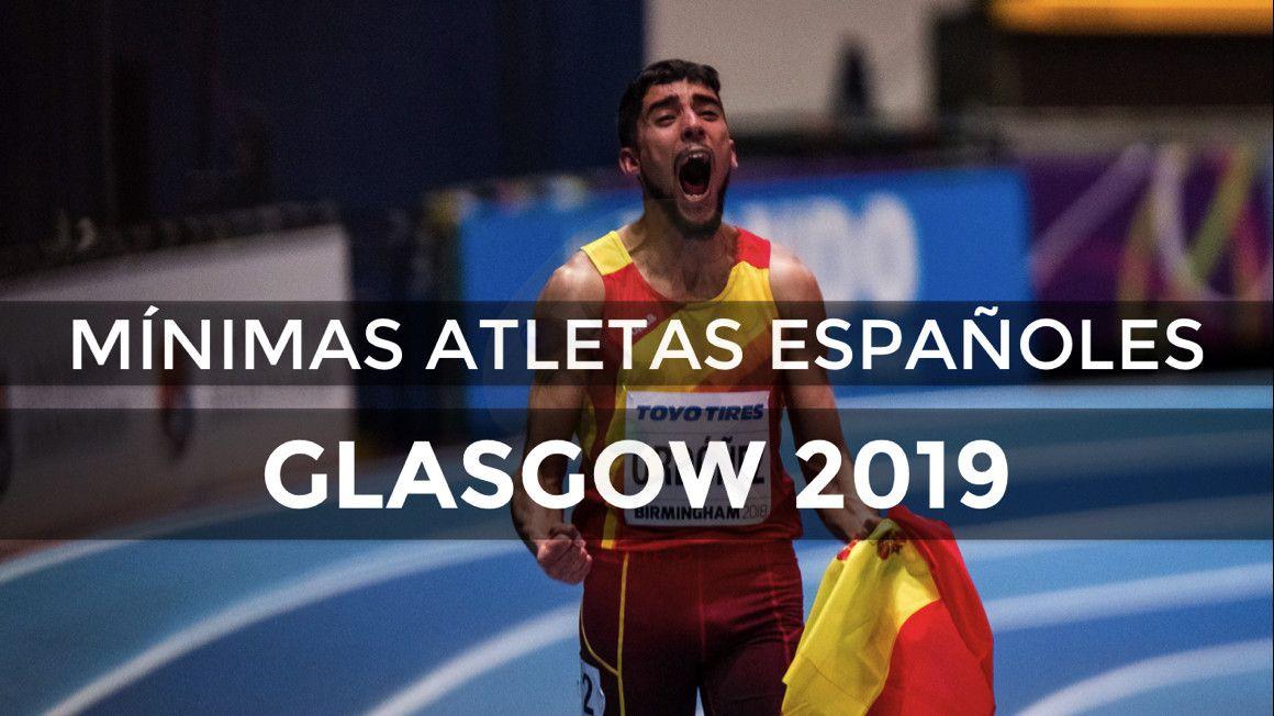 Atletas españoles con mínima para el Campeonato de Europa de Glasgow 2019