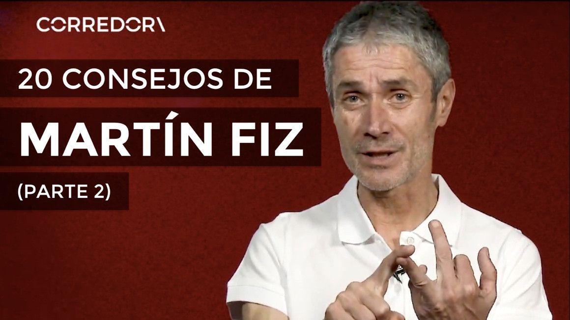 VÍDEO | 20 Consejos de Martín Fiz (PARTE 2)
