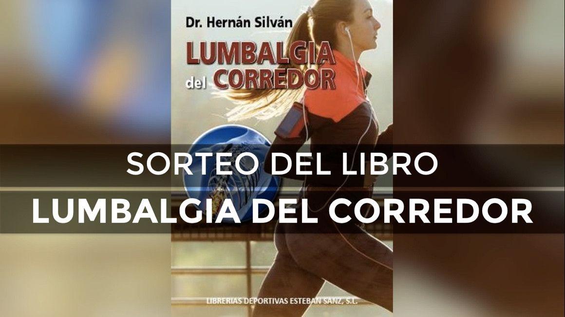 """Sorteamos el último libro del Dr. Hernán Silván """"Lumbalgia del corredor"""""""