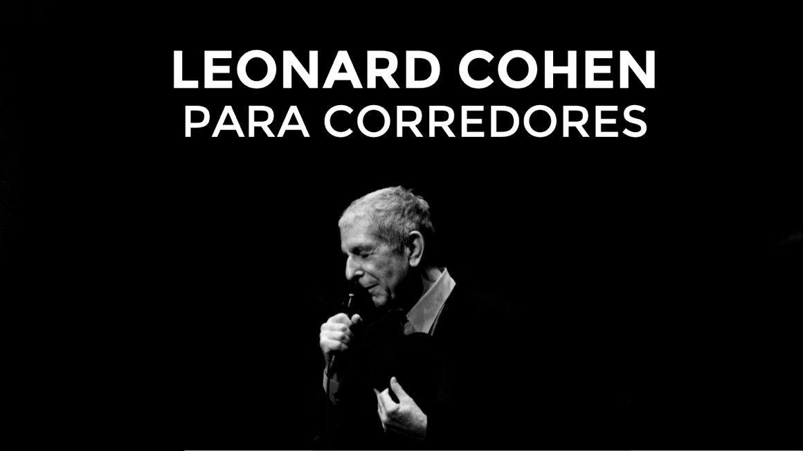 Leonard Cohen para corredores