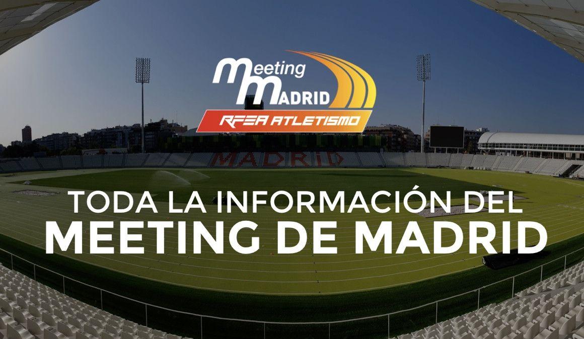 Horarios, participantes y retransmisión del Meeting de Madrid