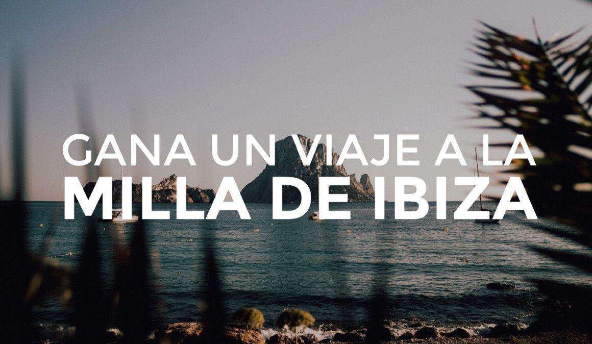 ¡Gana un viaje gratis a Ibiza!